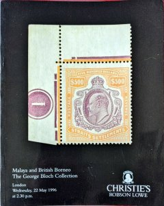 Auction Catalogue MALAYA and BRITISH BORNEO the George Bloch Collection