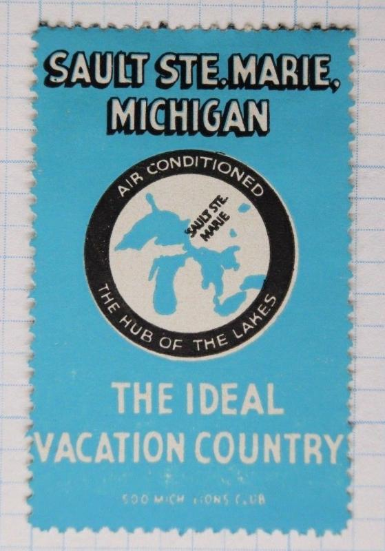 Sault Ste Marie Michigan Ideal vacation Lions Club Great Lakes poster stamp ad