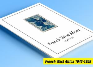 COLOR PRINTED FRENCH WEST AFRICA 1943-1959 STAMP ALBUM PAGES (15 illustr. pages)