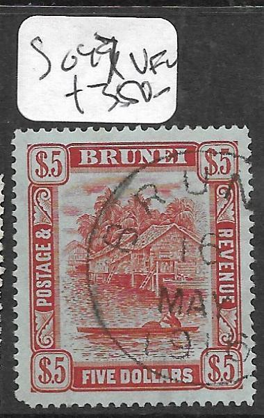 BRUNEI (PP2603B)  RIVER SCENE $5.00  SG 47  VFU  VERY SCARCE
