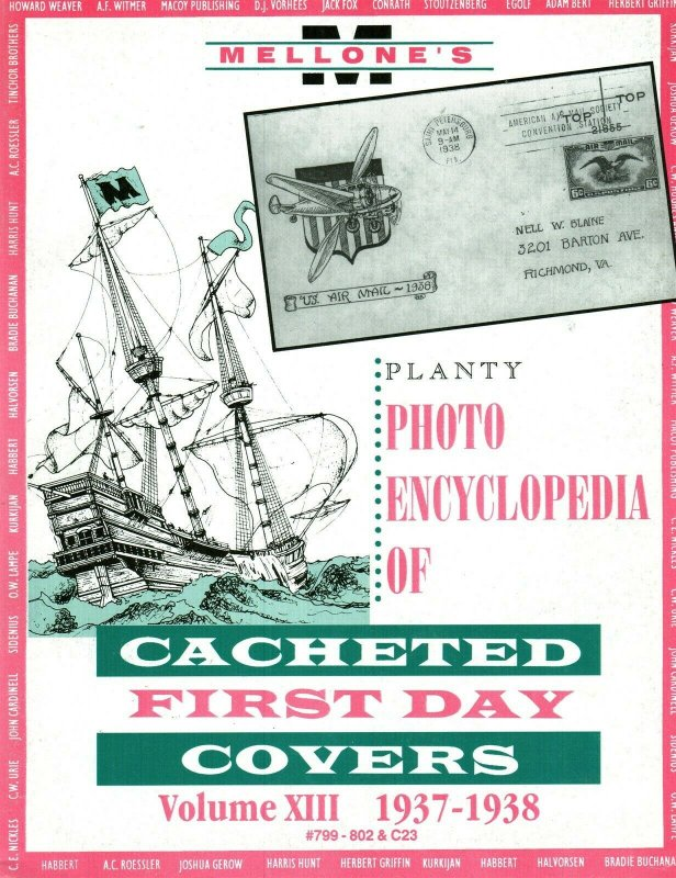 Mellone Planty Photo Encyclopedia First Day Covers 1937-8 Volume XIII Bound