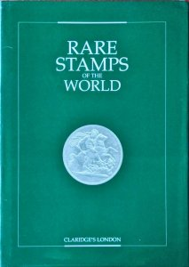 July 1997 Claridge's London EXHIBITION OF RARE STAMPS OF THE WORLD John Sacher