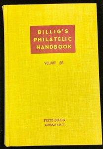 Billig's Philatelic Handbook  Volume 26 First Edition 1957