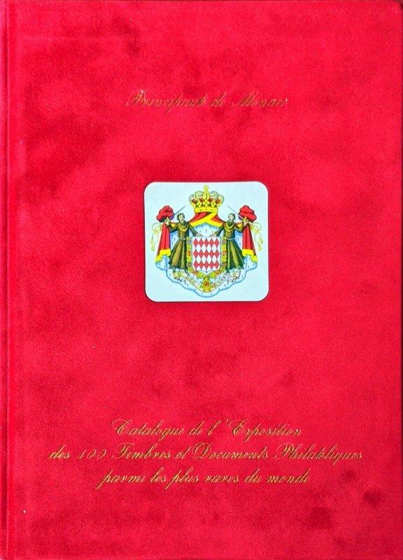 Nov. 1997 Club de Monte Carlo Exposition des 100 TIMBRES ET DOCUMENTS PLUS RARES
