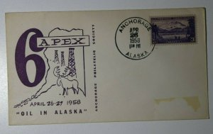 APEX Anchorage AK Oil of Alaska 1958 Philatelic Expo Cachet Cover