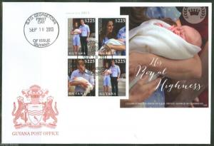 GUYANA  2013 BIRTH OF PRINCE GEORGE WITH KATE &  PRINCE WILLIAM  SHEET   FDC