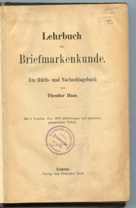 Germany, Haas, 1905 Lehrbuch Briefmarkenkunde, hardbound, 577 pages, a Classic