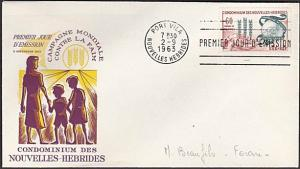 NEW HEBRIDES FRENCH 1963 Freedom From Hunger commem FDC....................55062