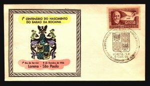 Brazil 1956 Barao Da Bocaina FDC / Painted Cachet / UA - L3633