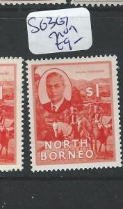 NORTH BORNEO  (PP2601B) KGVI $1.00  SG 367  MOG