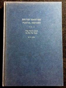 British Maritime Postal History Volume 2 P&U Lines to Far East Book 224p (LA106