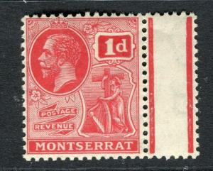 MONTSERRAT; 1922 early GV issue fine Mint hinged 1d. Marginal value