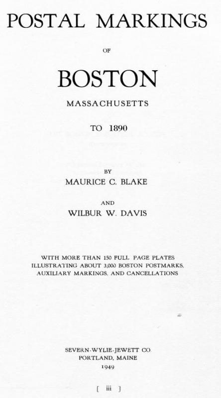 Book - Boston Postmarks to 1890, Blake & Davis, 367 pages