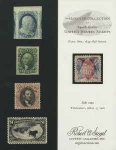 Hannover Collection of Superb U.S., Robert. A. Siegel, Sale #1122, April 7, 2016