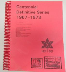 Centennial Definitive Series 1967-1973 By Robin Harris Specialized Catalogue