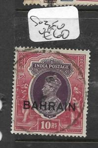 BAHRAIN  (PP0504B)  ON  INDIA KGVI  10R  SG 35   VFU