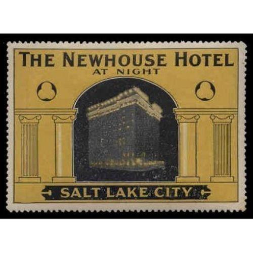 US - Newhouse Hotel (Salt Lake City) Advertising Poster Stamp