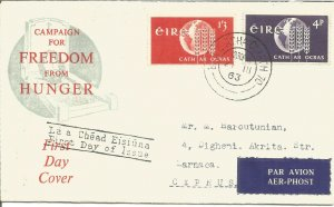 Campaign For Freedom From Hunger EIRE Ireland 1963 First Day Cover Airmail U2530