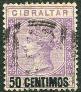 GIBRALTAR-1889 50c on 6d Bright Lilac Sg 20 GOOD USED V34689