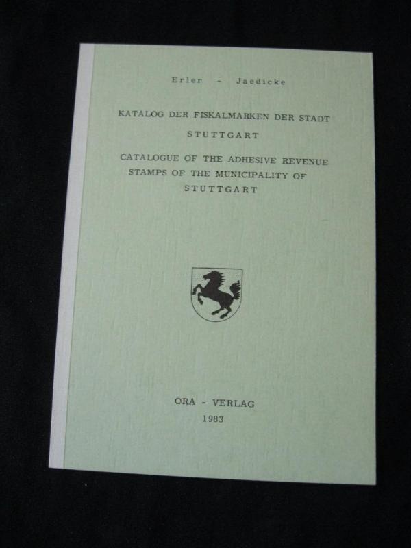 CATALOGUE OF ADHESIVE REVENUE STAMPS OF STUTTGART by ERLER - JAEDICKE