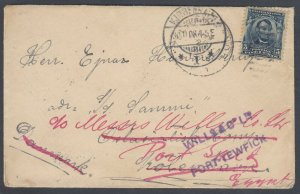 US 1908 Sc 304 to DENMARK then forwarded to EGYPT