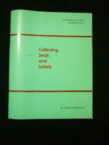 COLLECTING SEALS AND LABELS by CHARES D RAVINOVITZ