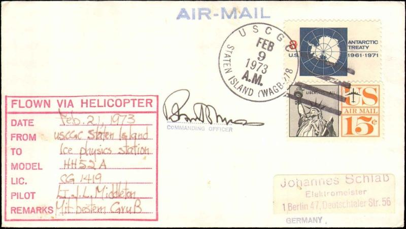1973 US SHIP STATEN ISLAND ANTARCTIC FLIGHT CACHET TO ICE PHYSICS STATION + SIGN