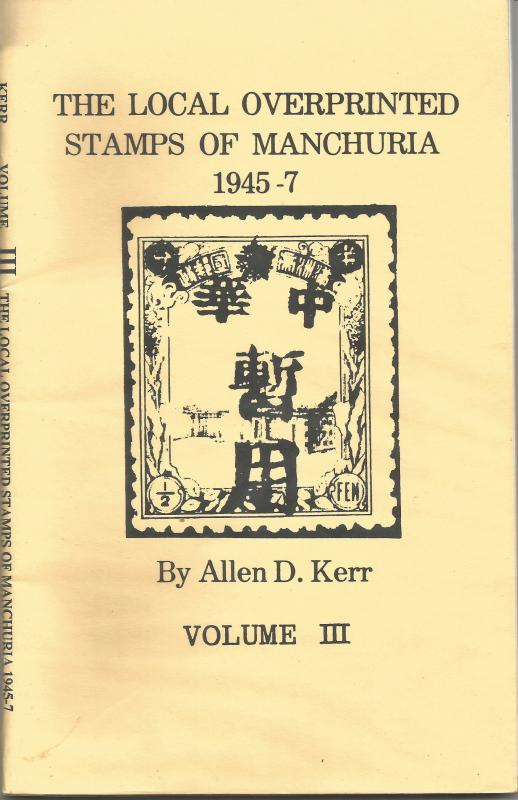 MANCHURIA LOCAL O/Ps - Kerr Vol 3 - Photocopy