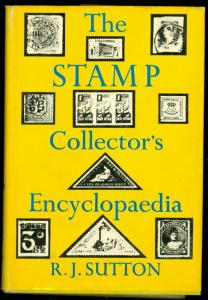 THE STAMP COLLECTOR'S ENCYCLOPEDIA by R.J. SUTTON 6th Edition