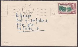 CEYLON 1947 cover to New Zealand, GVI 15c PERFIN Chartered Bank of India...87396