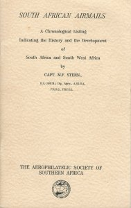 South African Airmails, History & Development, by M. F. Stern, signed by Author