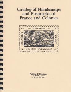 Catalog of Handstamps & Postmarks of France & Colonies, by Arthur Maury. Reprint