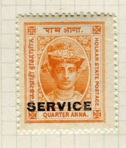 INDIA INDORE; 1904 Holkar SERVICE Optd. local issue Mint hinged 1/4a. value