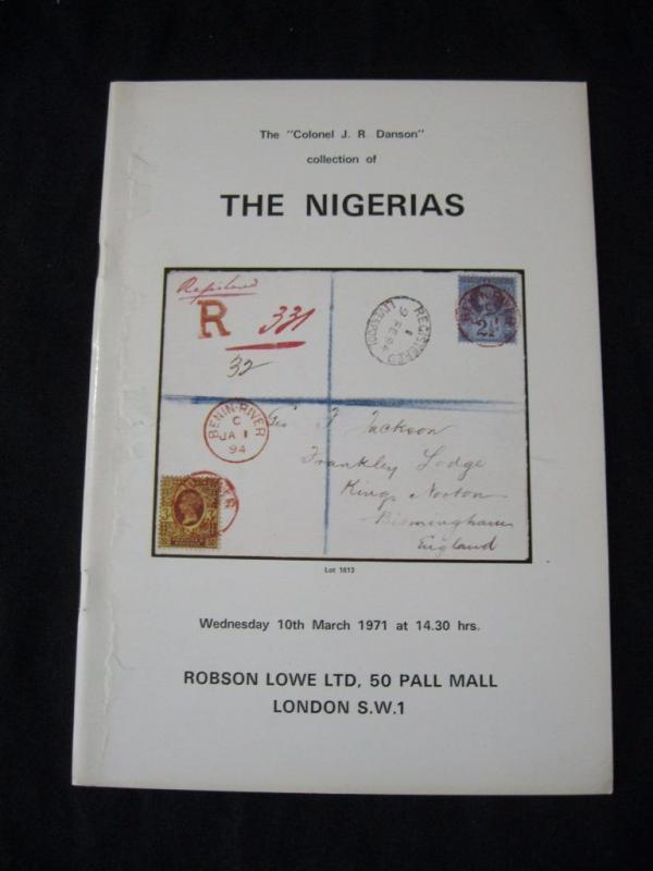 ROBSON LOWE AUCTION CATALOGUE 1971 THE NIGERIAS 'DANSON' COLLECRION