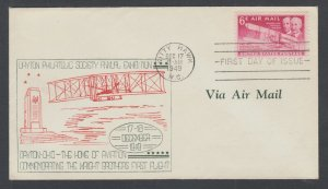 US Planty C45-31  FDC. 1949 6c Wright Brothers, Dayton Philatelic First Cachet