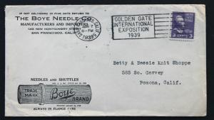 US Stamp Sc# 807 THE BOYE NEEDLE CO. 1939 Cover Golden Gate Expo  Slogan Cancel