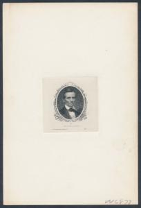 ABRAHAM LINCOLN ENGRAVED DIE PROOF BY ABNCo W/ PLATE #V - 46877 IN PENCIL HV7017