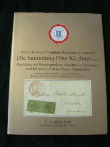 CORINPHILA AUCTION CATALOGUE 2010 'KIRCHNER' PART 2 AUSTRIA GERMAN POST IN CHINA