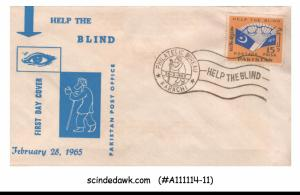 PAKISTAN - 1965 HELP THE BLIND - FDC