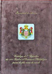 Nov. 2002 Club de Monte Carlo Exposition des 100 TIMBRES ET DOCUMENTS PLUS RARES