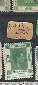 HONG KONG  (P2510B)   KGVI  5C    SG 143     MOG