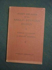 STAMPS & POSTS OF THE ANGLO-EGYPTIAN SUDANo by GISBURN & THOMPSON