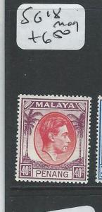 MALAYA PENANG (P1108B) KGVI 40C  SG 18   MOG
