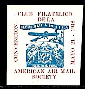 USA Philatelic CinderellaClub Filatelico de la Republica de Cuba 1948 Air Plane