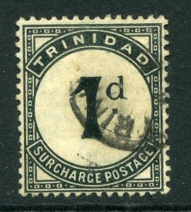 TRINIDAD;  1900s early classic Postage Due issue 1d. used value