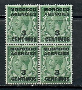 MOROCCO BRITISH POST OFFICE SPAIN GEORGE v 3 CENTIMOS  BLOCK x4 MNH