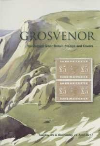 Grosvenor Auction Catalogue, Great Britain Stamps and Covers  April 2017