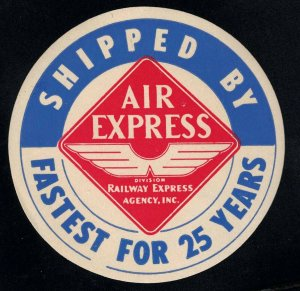 Shipped By Air Express (Railway Express Agency) - Fastest For 25 Years - Stamp