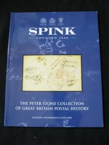 SPINK AUCTION CATALOGUE 2010 GREAT BRITAIN POSTAL HISTORY 'PETER STONE'