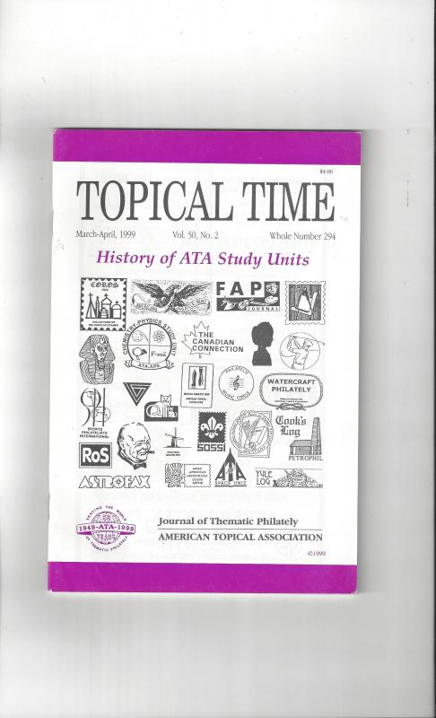 Topical Time Magazine MAR-APR 1999  Number 294, ATA Journal